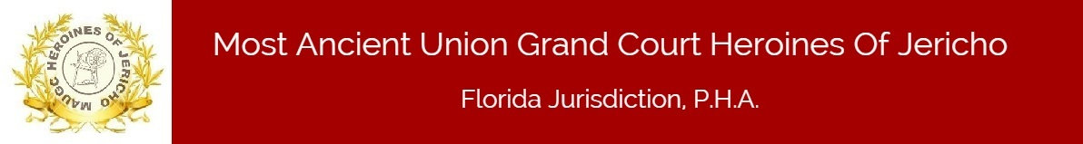 Most Ancient Union Grand Court Heroines Of Jericho Florida